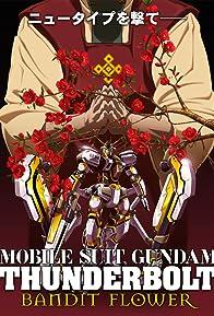 Primary photo for Mobile Suit Gundam Thunderbolt: Bandit Flower