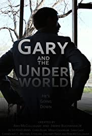 Gary and the Underworld