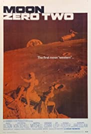 Moon Zero Two (1969) Poster - Movie Forum, Cast, Reviews