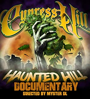 Cypress Hill: The Haunted Hill documentary