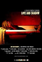 Love and shadow