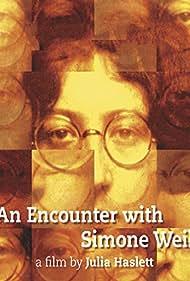 An Encounter with Simone Weil (2010)