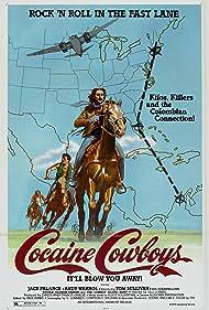 Cocaine Cowboys (1980) Poster - Movie Forum, Cast, Reviews