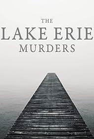 The Lake Erie Murders (2018)