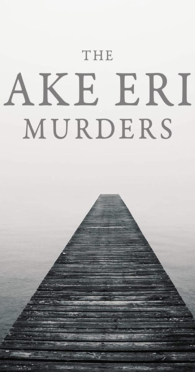 Download The Lake Erie Murders or watch streaming online complete episodes of  Season1 in HD 720p 1080p using torrent