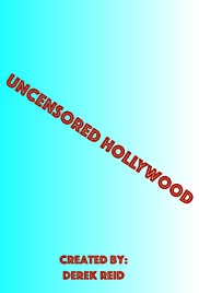 Uncensored Hollywood Poster