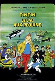 Tintin et le lac aux requins (1972) Poster - Movie Forum, Cast, Reviews