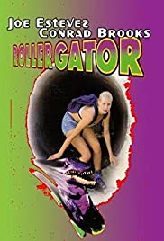 Rollergator (1996) Poster - Movie Forum, Cast, Reviews