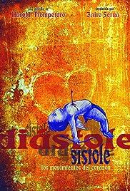 Diástole y sístole: Los movimientos del corazón Poster