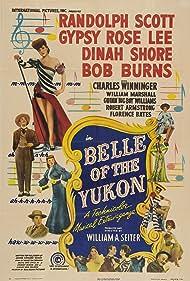 Randolph Scott, Bob Burns, Jane Hale, Gypsy Rose Lee, Wanda McKay, Dinah Shore, and Charles Winninger in Belle of the Yukon (1944)