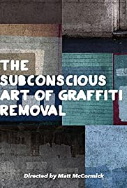 The Subconscious Art of Graffiti Removal Poster