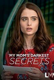 My Mom's Darkest Secrets