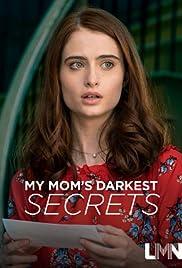 My Mom's Darkest Secrets (2019) 720p