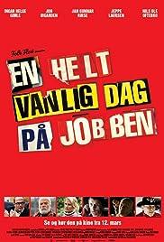 En helt vanlig dag på jobben Poster