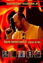 Dark Intentions 2: Escalation