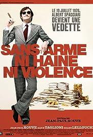 Sans arme, ni haine, ni violence Poster
