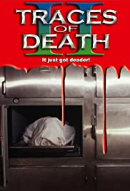 Traces of Death II(1994) Poster - Movie Forum, Cast, Reviews