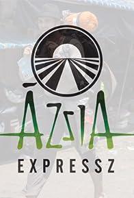 Primary photo for Ázsia Expressz