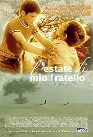 L'estate di mio fratello (2005)