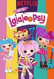 We're Lalaloopsy Poster