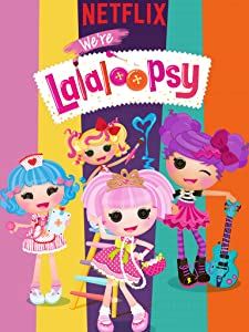 imovies free download We're Lalaloopsy [pixels]