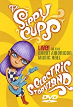 Electric Storyland: The Sippy Cups Live at the Great American Music Hall