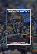 Bangalore in Motion