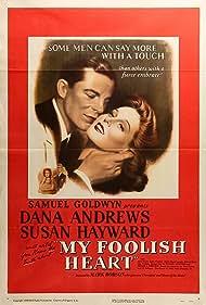 My Foolish Heart (1950) Poster - Movie Forum, Cast, Reviews