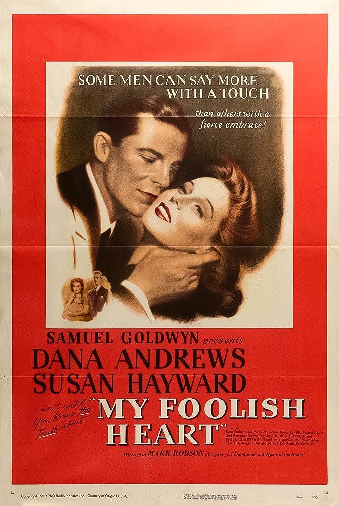 Dana Andrews and Susan Hayward in My Foolish Heart (1949)