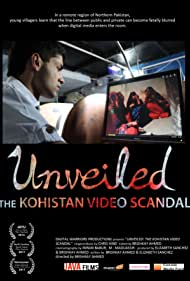 Unveiled: The Kohistan Video Scandal (2016)