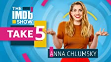 Take 5 With Anna Chlumsky