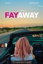 Fay Away