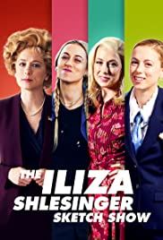 The Iliza Shlesinger Sketch Show Poster