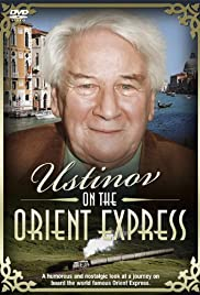 Peter Ustinov on the Orient Express (1991) Poster - Movie Forum, Cast, Reviews
