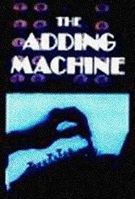 Primary photo for The Adding Machine