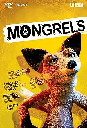 Where to stream Mongrels