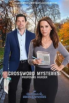 Crossword Mysteries: Proposing Murder (2019 TV Movie)