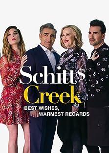 Best Wishes, Warmest Regards: A Schitt's Creek Farewell (2020 TV Special)
