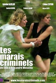 Les marais criminels (2010)