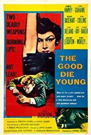 The Good Die Young Poster