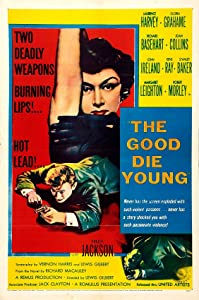 Movie downloads free legal The Good Die Young [2160p]