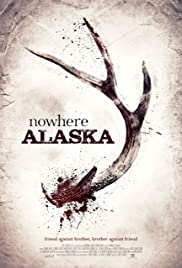 Nowhere Alaska Poster