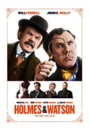 Holmes & Watson (2018) Poster - Movie Forum, Cast, Reviews