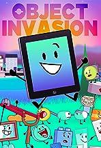 Object Invasion