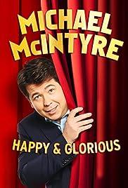 Watch Movie Michael McIntyre - Happy & Glorious (2015)