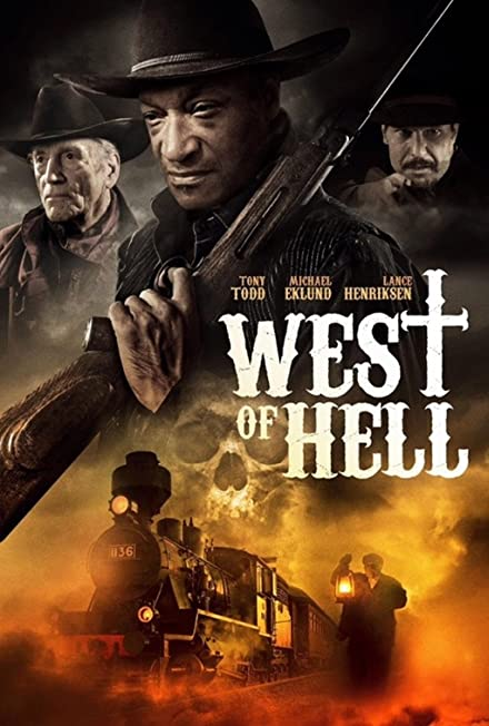 Film: West of Hell (Cehennemin Batısı)