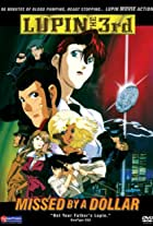 Lupin III: Missed by a Dollar