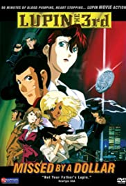 Lupin III: Missed by a Dollar Poster