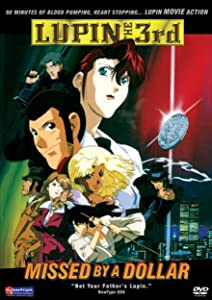 Lupin III: Missed by a Dollar full movie hd 720p free download