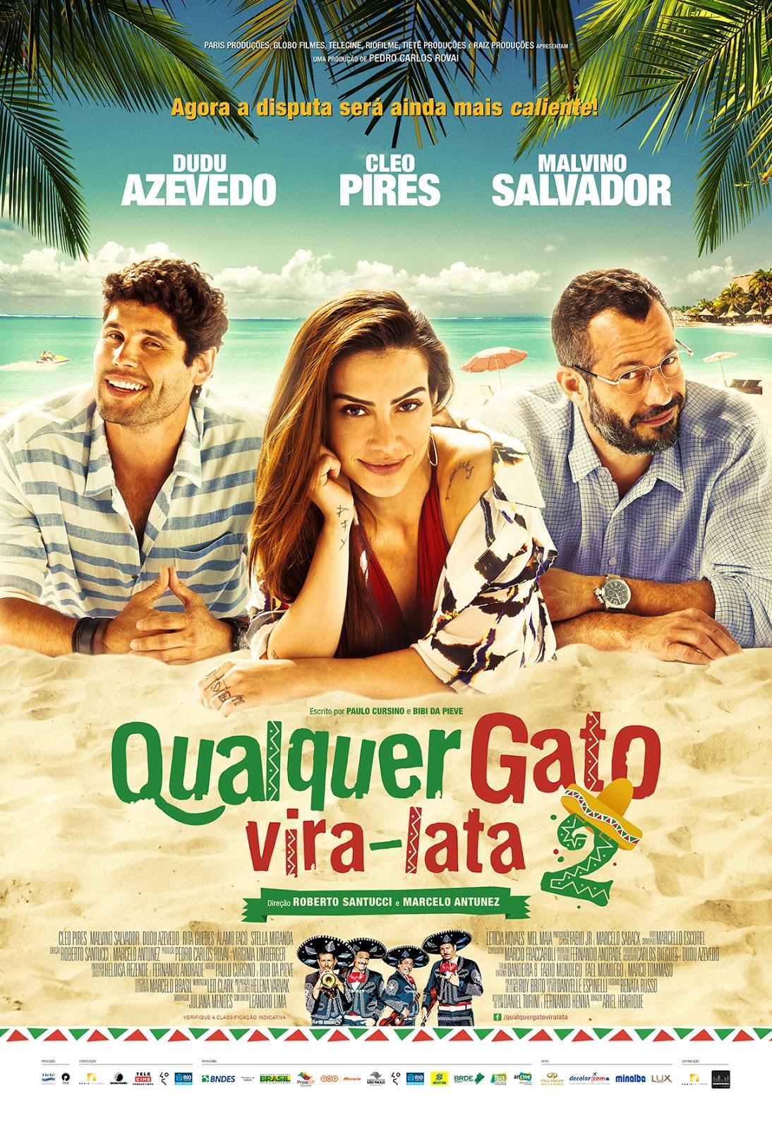 Qualquer Gato Vira-Lata 2 [Nac] – IMDB 5.6